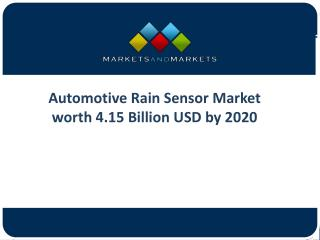 Global Opportunities and Trends of Automotive Rain Sensor Market
