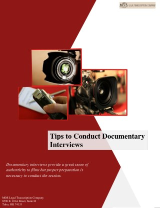 Tips to Conduct Documentary Interviews
