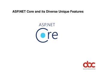 ASP.NET Core and its Diverse Unique Features