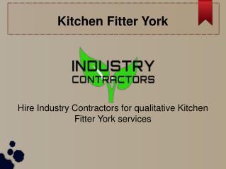 Kitchen Fitter in York