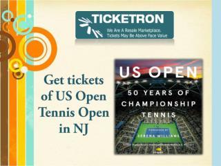 Get tickets of US Open Tennis Open in NJ: