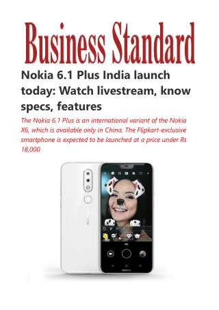 Nokia 6.1 Plus India launch today