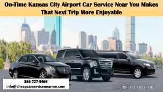 On-Time Kansas City Airport Car Service near You Makes That Next Trip More Enjoyable