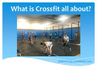 What is Crossfit all about?