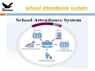 school attendance system