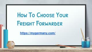 How To Choose Your Freight Forwarder