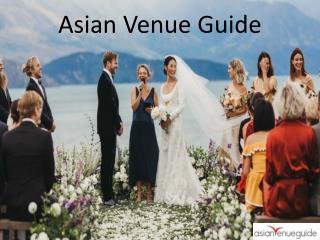 Asian Venue Guide