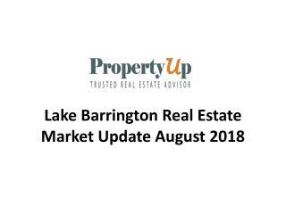 Lake Barrington Real Estate Market Update August 2018