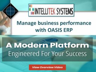 Manage business performance with OASIS ERP: