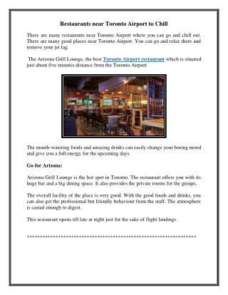Restaurants near Toronto Airport to Chill