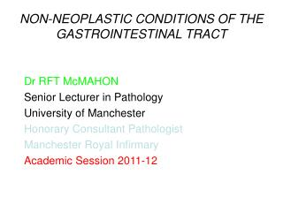 NON-NEOPLASTIC CONDITIONS OF THE GASTROINTESTINAL TRACT