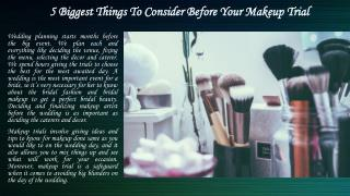 5 Biggest Things To Consider Before Your Makeup Trial