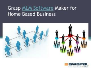 Grasp MLM Software Maker for Home Based Business - Awapal Solutions