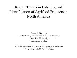 Recent Trends in Labeling and Identification of Agrifood Products in North America