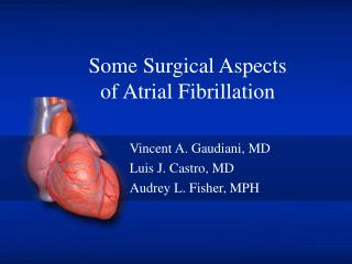 Some Surgical Aspects of Atrial Fibrillation