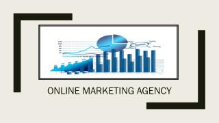 Importance of An Online Marketing Agency for Your Business
