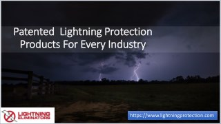 Patented  Lightning Protection Products For Every Industry