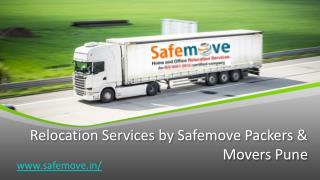 Relocation Services by Safemove Packers & Movers Pune