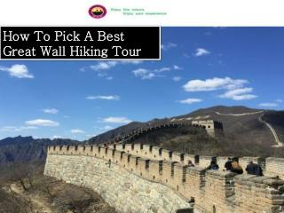 How To Pick A Best Great Wall Hiking Tour