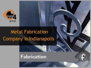 Metal Fabrication Indianapolis
