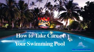 How to Take Care of Your Swimming Pool