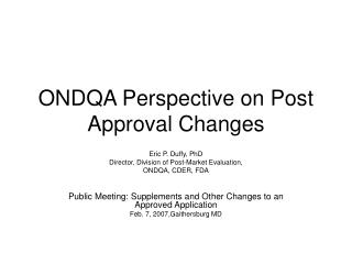 ONDQA Perspective on Post Approval Changes