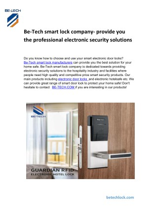 Be-Tech smart lock company- provide you the professional electronic security solutions