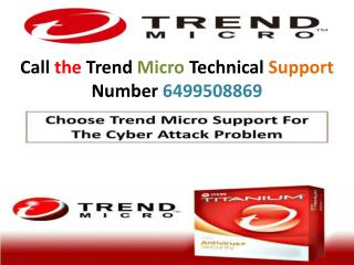 Dial the Trend Micro Helpline Number 6499508869 and solve all issues