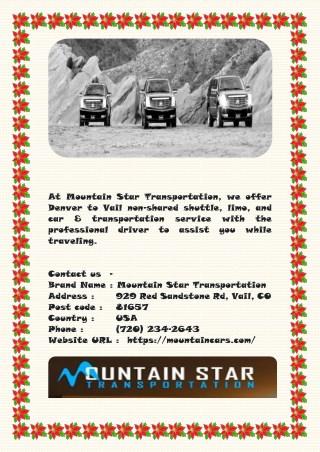 Denver to Vail Transportation, Shuttle, Limo & Car Service