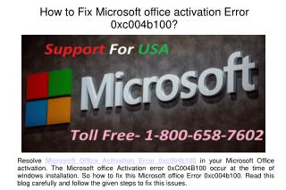 How to Fix Microsoft office activation Error 0xc004b100?