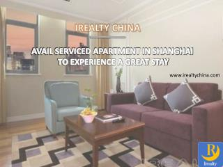 Avail Serviced Apartment in Shanghai to experience a Great Stay