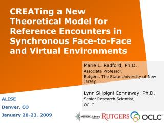 CREATing a New Theoretical Model for Reference Encounters in Synchronous Face-to-Face and Virtual Environments