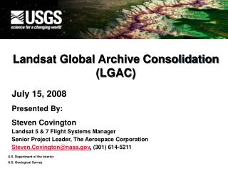 Landsat Global Archive Consolidation (LGAC)