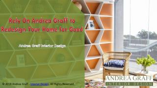 Rely On Andrea Graff to Redesign Your Home for Good