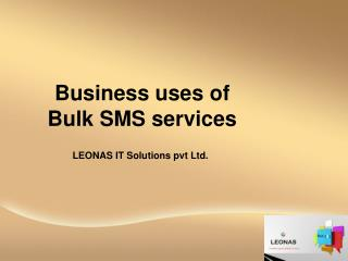 Business uses of bulk sms services