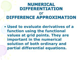 NUMERICAL DIFFERENTIATION or DIFFERENCE APPROXIMATION
