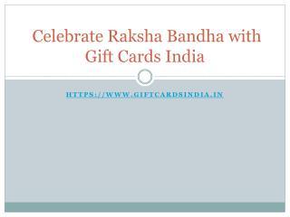 Celebrate Raksha Bandhan with Gift Cards India