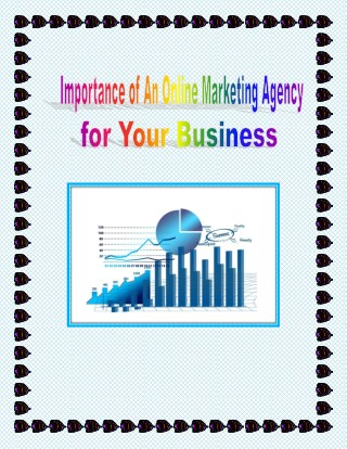 Online Marketing Agency - Benefits & Importance