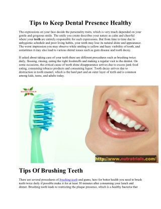 Tips to Keep Dental Presence Healthy