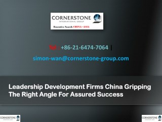 Leadership Development Firms China Gripping the Right Angle for Assured Success