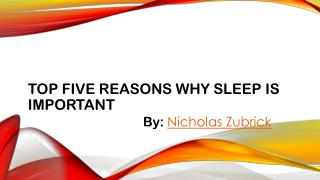 Reasons to Take Proper Sleep by Nicholas Zubrick