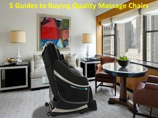 5 Guides to Buying Quality Massage Chairs
