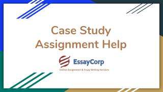 Case study Assignment Help by Essaycorp