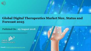 Global Digital Therapeutics Market Size, Status and Forecast 2025