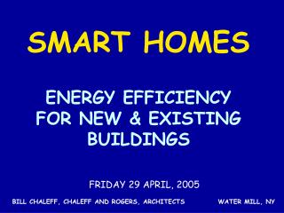 ENERGY EFFICIENCY FOR NEW  EXISTING BUILDINGS
