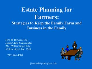 Estate Planning for Farmers: Strategies to Keep the Family Farm and Business in the Family