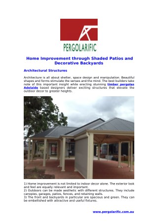 Home Improvement through Shaded Patios and Decorative Backyards