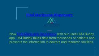 Find Marijuana Dispensary | MJ Buddy