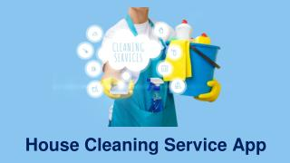 House Cleaning Service App