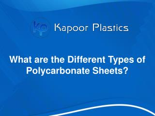 What are the Different Types of Polycarbonate Sheets?